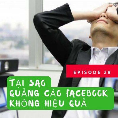10 Nguyên NhânTại Sao Quảng Cáo Facebook Không Hiệu Quả (2018)